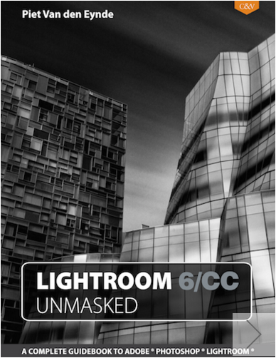 Lightroom 6/CC Unmasked, the Lightroom CC manual for the rest of us