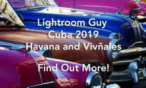 Lightroom Guy in Cuba 2019
